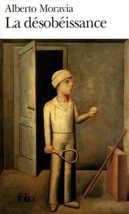Alberto Moravia - La désobéissance.
