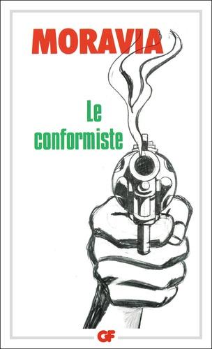 Alberto Moravia - Le conformiste.