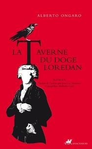 Alberto Ongaro - La Taverne du doge Loredan.