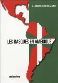 Alberto Sarramone - Les Basques en Amérique.