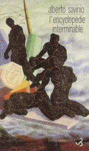 Alberto Savinio - L'encyclopédie interminable.