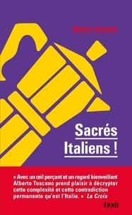 Alberto Toscano - Sacrés Italiens ! - 2e éd..