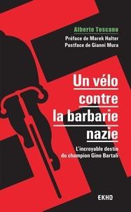 Téléchargement de livres gratuits sur votre Kindle Un vélo contre la barbarie nazie  - L'incroyable destin du champion Gino Bartali 9782100803804