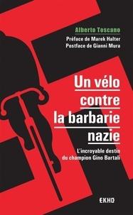 Textbook pdf download search recherche Un vélo contre la barbarie nazie  - L'incroyable destin du champion Gino Bartali par Alberto Toscano ePub 9782100797196