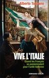 Alberto Toscano - Vive l'Italie - Quand les Français se passionnaient pour l'unité italienne.