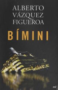 Alberto Vàzquez-Figueroa - Bimini.