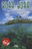 Alberto Vàzquez-Figueroa - Bora Bora.