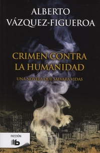 Alberto Vàzquez-Figueroa - Crimen contra la humanidad.