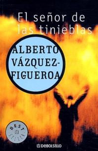 Alberto Vàzquez-Figueroa - El señor de las tinieblas.
