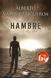 Alberto Vàzquez-Figueroa - Hambre.