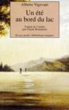 Alberto Vigevani - Un été au bord du lac.