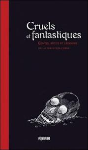 Albiana - Cruels et fantastiques - Contes, récits et légendes de la tradition corse.