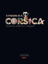 Albiana - E figure di a Corsica - Symboles, emblèmes et allégories.
