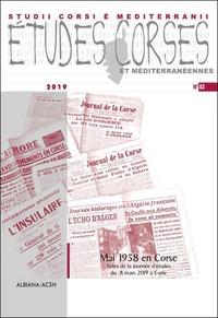 Albiana - Etudes corses N° 83 : Mai 1958 en Corse - Actes de la journée d'études du 8 mars 2019 à Corte.