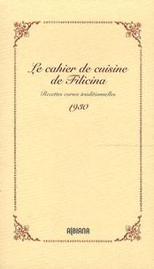 Albiana - Le cahier de cuisine de Filicina - Recettes corses traditionnelles (1930).