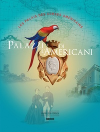 Albiana - Palazzi di l'Americani - Les palais des Corses américains.