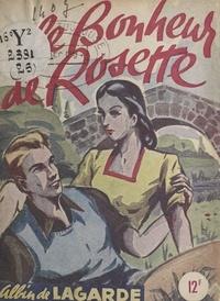 Albin de Lagarde - Le bonheur de Rosette.