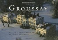 Albin Michel - Groussay - Château, folies et familiers de Charles de Beistegui.