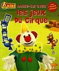 Albin Michel - Kiri le Clown  : Amuse-toi avec les jeux du cirque - Livre d'activités éducatives.