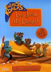 Albin Michel - Les Jeux du Désert - Livre d'activités.