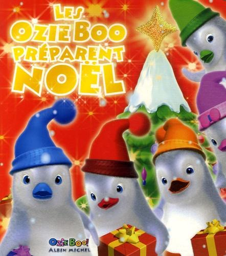 Albin Michel - Les Ozie Boo préparent Noël.