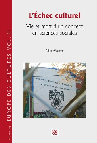 Albin Wagener - L'échec culturel - Vie et mort d'un concept en sciences sociales.