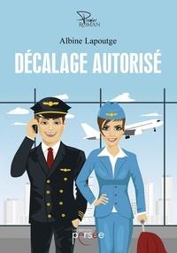 Albine Lapoutge - Décalage autorisé.