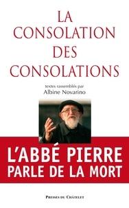 Albine Novarino - La consolation des consolations.
