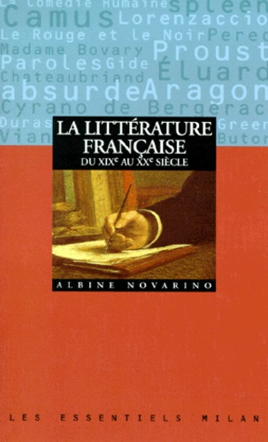 Albine Novarino - La littérature française du XIXe au XXe siècle.