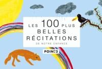 Albine Novarino et Béatrice Mandopoulos - Les 100 plus belles récitations de notre enfance.