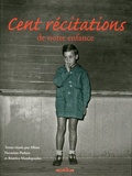 Albine Novarino-Pothier et Béatrice Mandopoulos - Cent récitations de notre enfance.