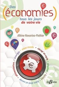 Albine Novarino-Pothier - Des économies tous les jours de votre vie.