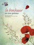 Albine Novarino-Pothier et Béatrice Mandopoulos - Les cent poèmes du bonheur.