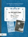 Albine Novarino-Pothier - Petit cahier de vocabulaire.