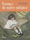 Albine Novarino-Pothier et Béatrice Mandopoulos - Poèmes de notre enfance.
