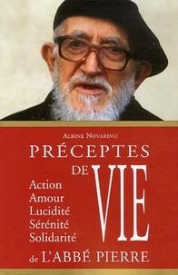 Albine Novarino - Préceptes de vie de l'abbé Pierre.