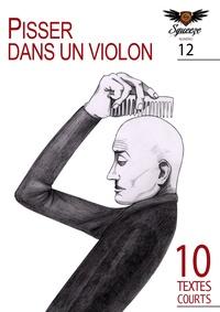 Albino Franckie et Julien Boutreux - Pisser dans un violon - Squeeze n°12.
