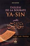 Albouraq et Ismaïl ibn Kathîr - Exégèse de la Sourate Yâ_sîn - Arabe, français, phonétique.