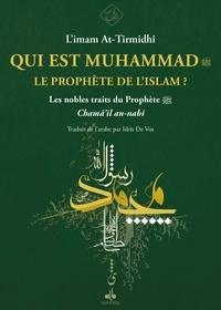 Albouraq - Qui est Muhammad, le prophète de l'islam? (les nobles traits ).