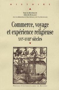 Accentsonline.fr Commerce, voyage et expérience religieuse XVIe-XVIIIe siècles Image