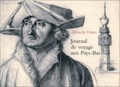 Albrecht Dürer - Journal de voyage aux Pays-Bas - 1520-1521.