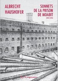 Albrecht Haushofer - Sonnets de la prison de Moabit.