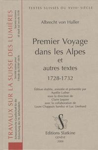 Albrecht von Haller - Premier voyage dans les Alpes et autres textes 1728-1732.