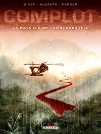 Alcante et  Gihef - Complot Tome 3 : La bataille de Hamburger Hill.