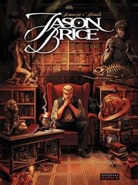 Alcante - Jason Brice Tome 1 : Ce qui est écrit.