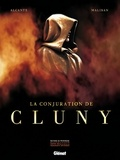 Alcante et Luca Malisan - La conjuration de Cluny.