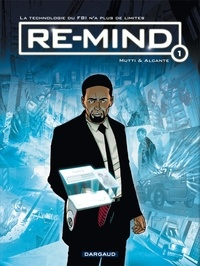 Alcante et  Mutti - Re-mind Tome 1 : .