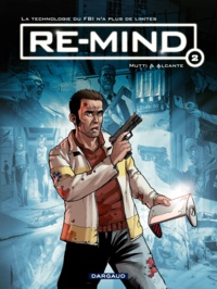 Alcante et  Mutti - Re-mind Tome 2 : .