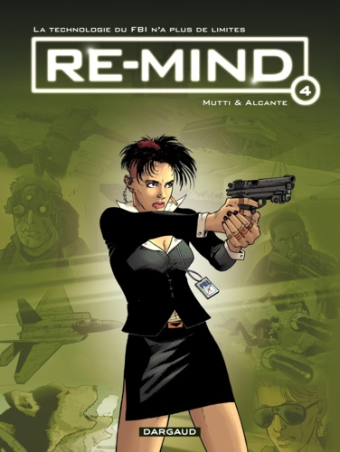 Alcante et Andrea Mutti - Re-mind Tome 4 : .