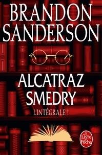 Alcatraz Smedry : L'intégrale !.